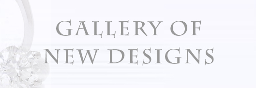 Gallery of New Designs